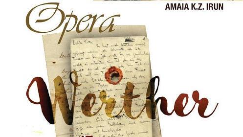 """Entradas para la ópera """"Werther"""" en Irun"""