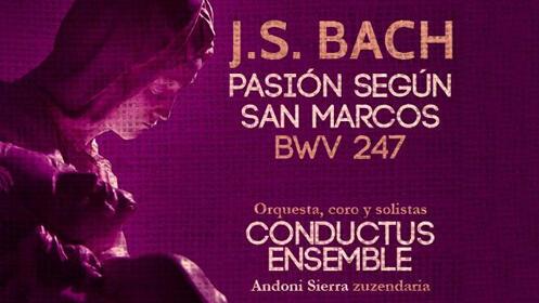"""Entradas """"Bach: Pasión según San Marcos"""""""