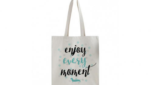 Tote Bag Enjoy Every Moment
