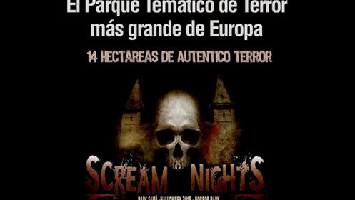 SCREAM NIGHTS PARK UNA EXPERIENCIA INOLVIDABLE EN UN PARQUE ÚNICO